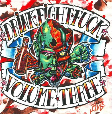 Image of Drink. Fight. Fuck. volume 3 Double LP colored vinyl various artists