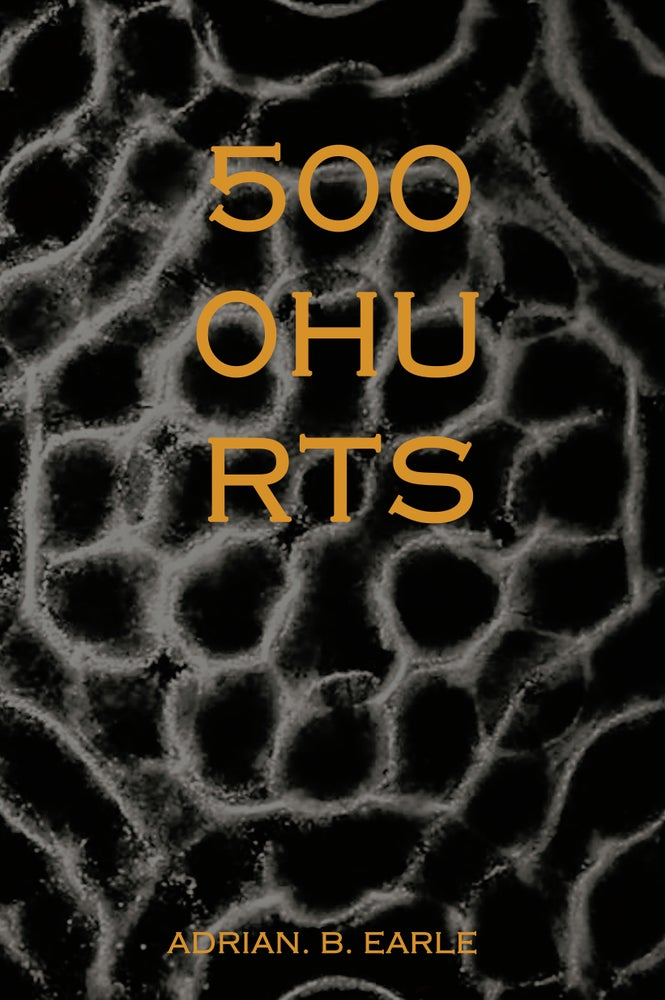 Image of 5000 HURTS by Adrian. B. Earle