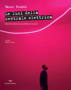 Image of Vasco Brondi - Le luci della centrale elettrica