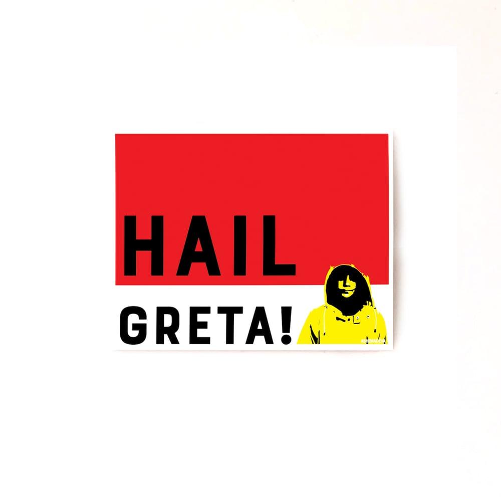 Hail Greta! Sticker