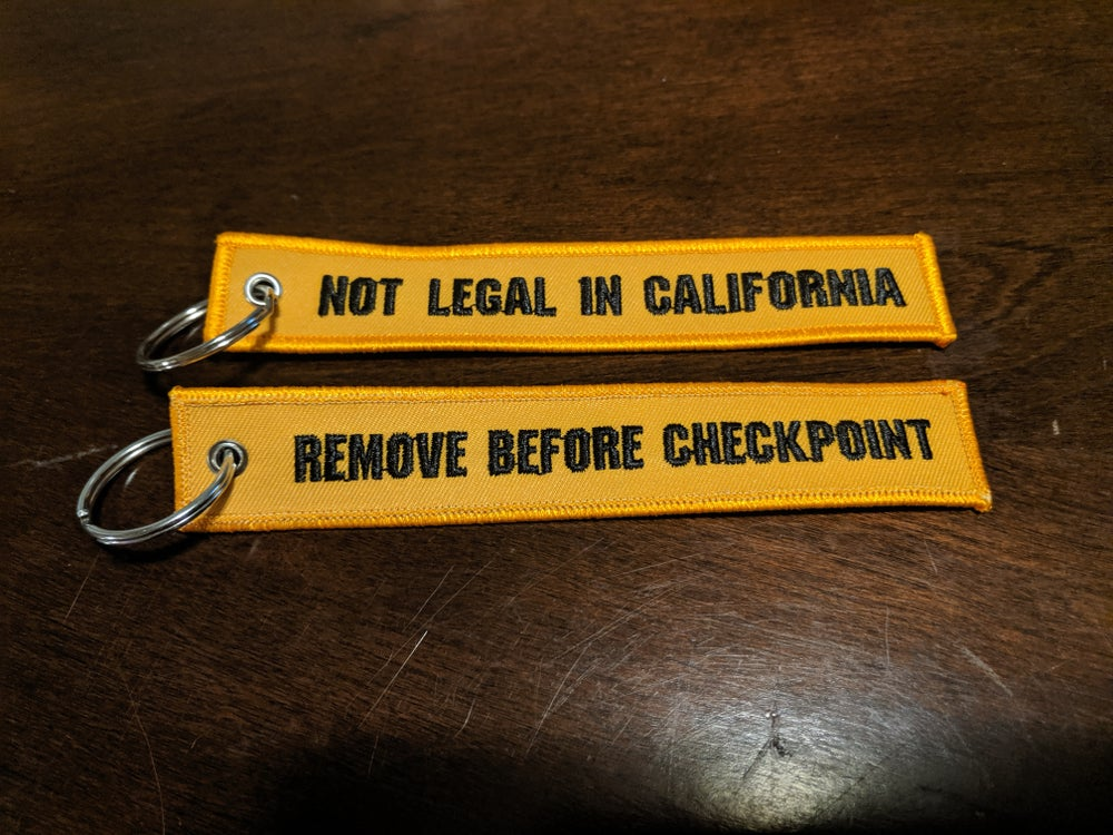 Image of Not Legal In Cali Keychain -Original-