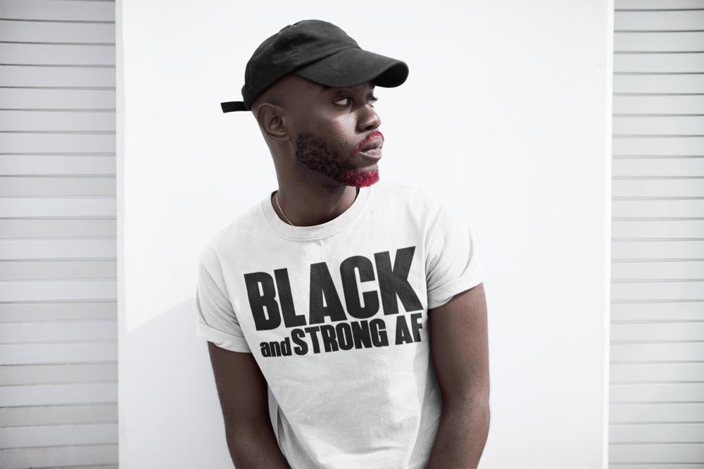 Image of 'Black & Strong AF' Unisex Tee