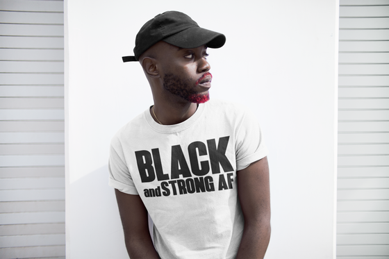 Image of 'Black & Strong AF' Unisex Tee