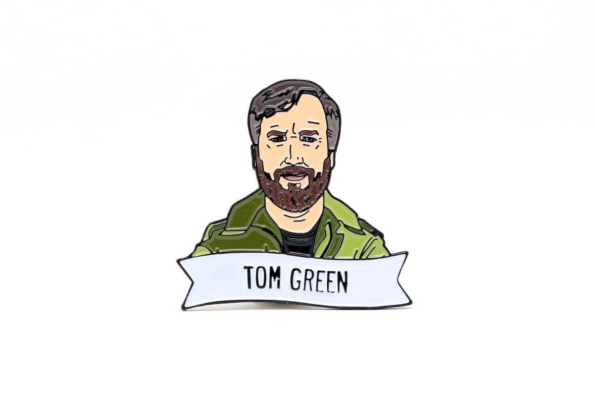 Image of Tom Green Enamel Pin