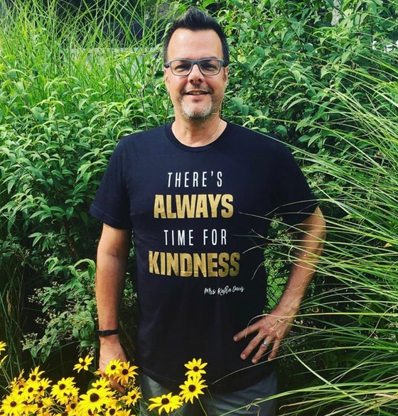 Image of There Always Time for Kindness T-Shirt