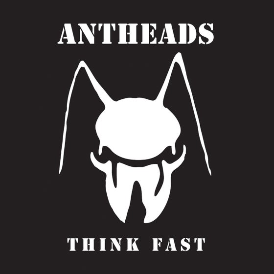 "Image of ANTHEADS - ""Think Fast"" 7"" EP (1980)"