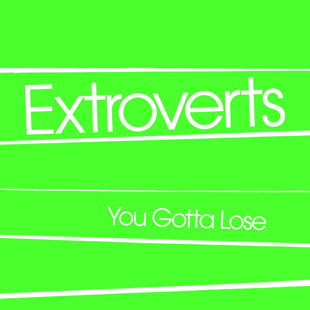 "Image of Extroverts - ""You Gotta Lose"" 7"" EP (1979)"