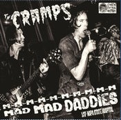 Image of IN STOCK. LP. The Cramps : M-m-m-m Mad Mad Daddies.   Live at Napa State Hos[ital.