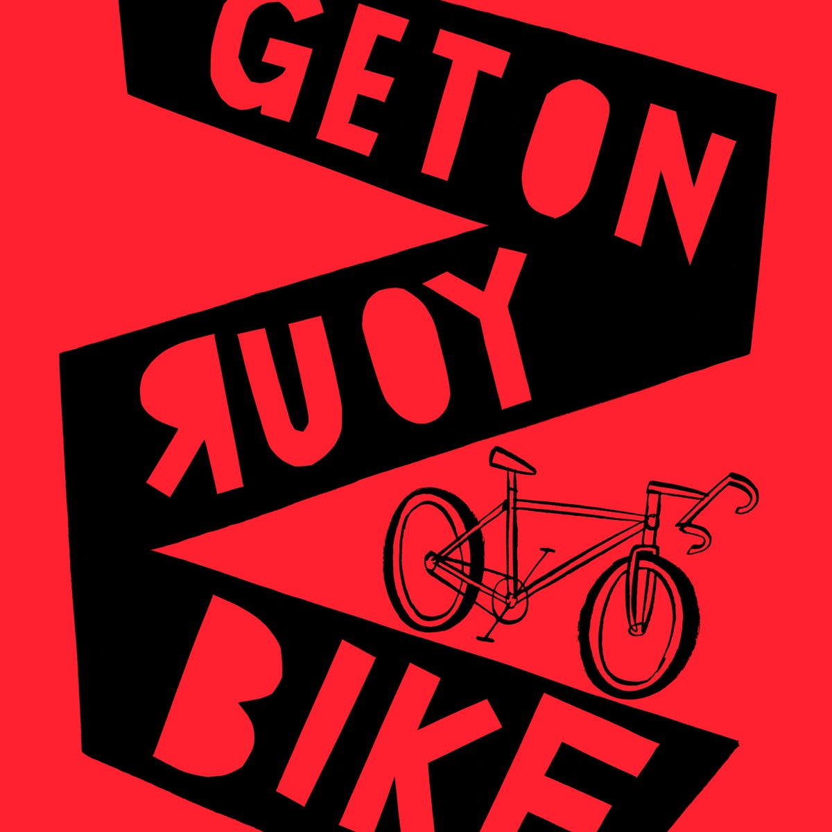 Image of Get On Your Bike