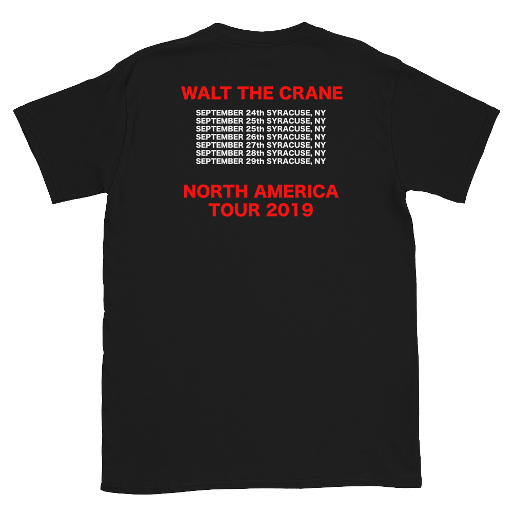Image of WALT THE CRANE WORLD TOUR T SHIRT