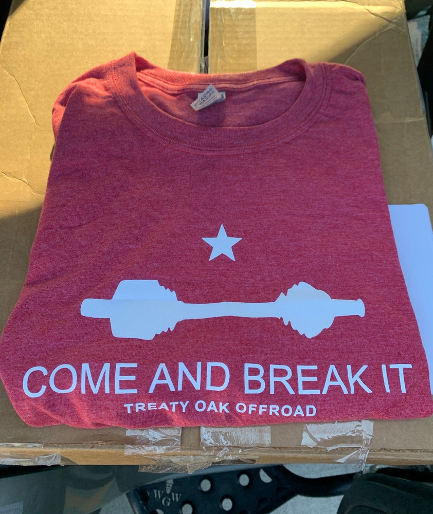 Image of Come and Break It shirt