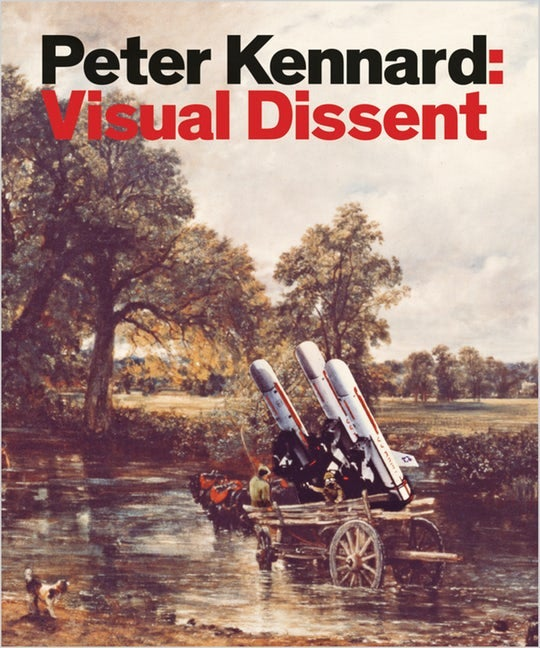 Image of Visual Dissent - Peter Kennard
