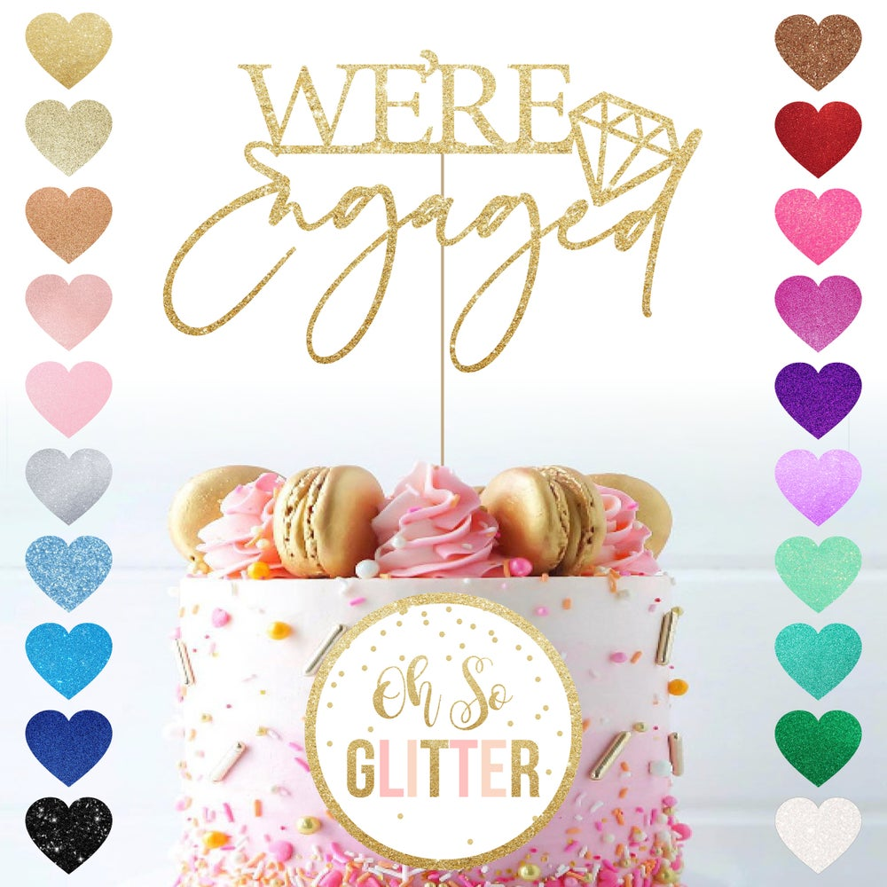 Image of We're Engaged - Cake Topper