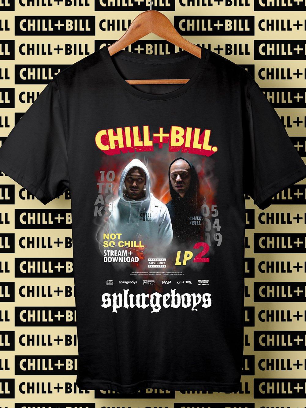 Image of Chill+Bill / Splurgeboys Merch T-Shirt