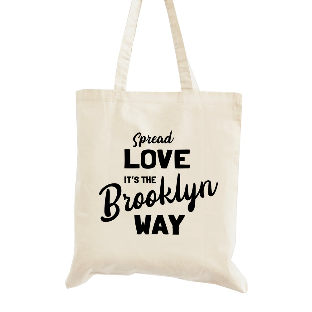 Image of Spread Love it's the Brooklyn Way Wedding Welcome Tote Bag