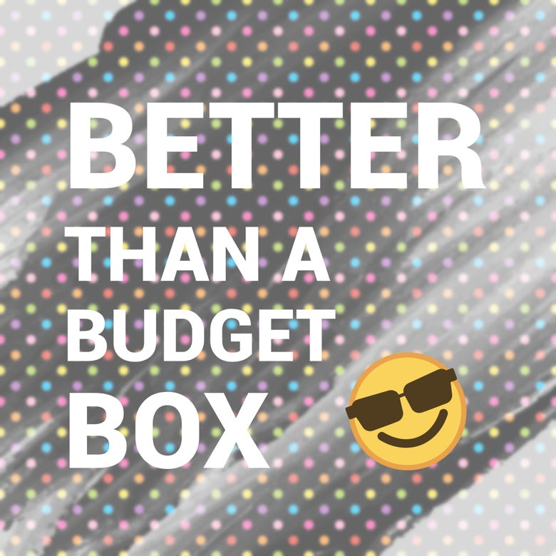 Image of Better than a budget box
