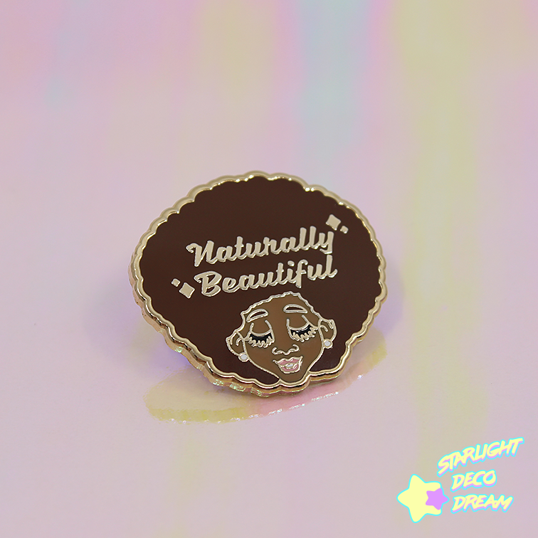 "Image of ""Naturally Beautiful"" Hard Enamel Pin"