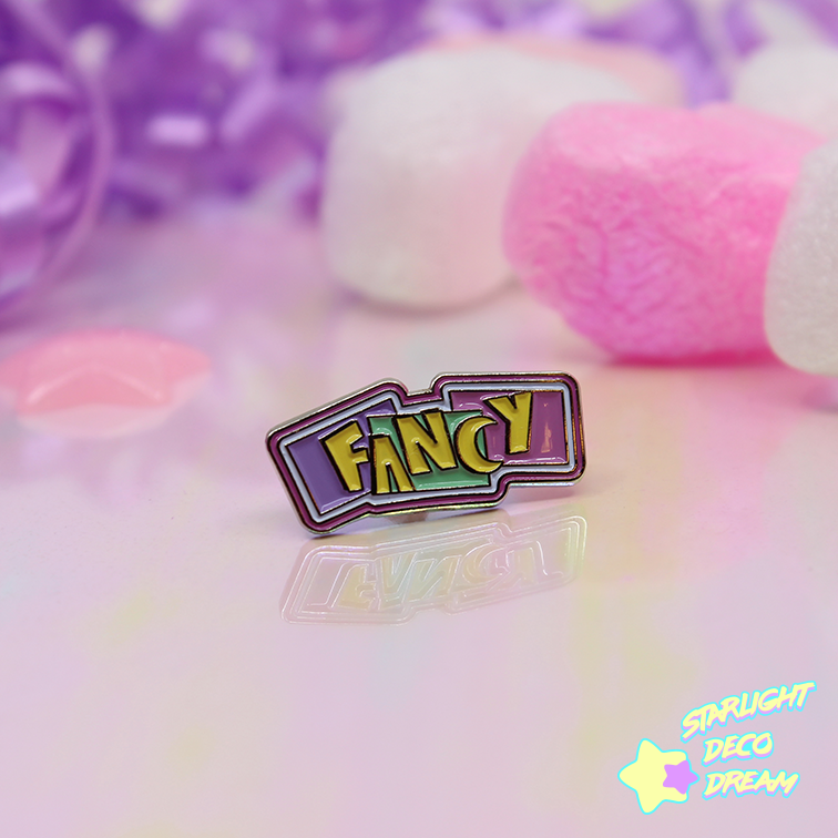 "Image of ""FANCY"" Soft Enamel Pin"