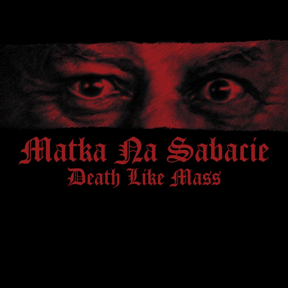 Image of DEATH LIKE MASS - 'Matka na Sabacie' Digipack CD
