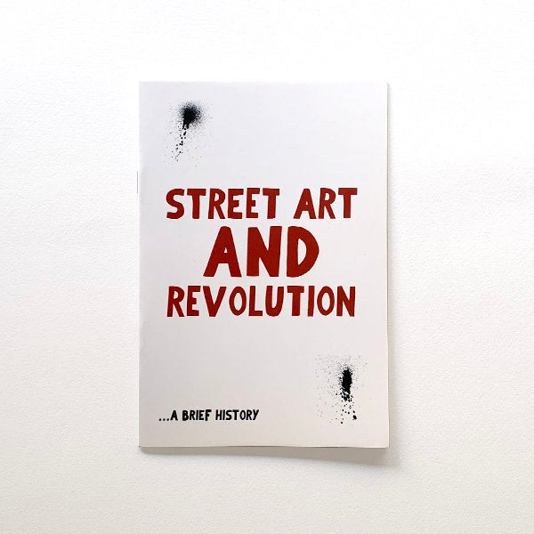 Image of Street Art and Revolution