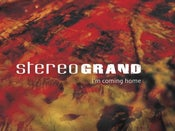 Image of Stereo Grand - I'm Coming Home