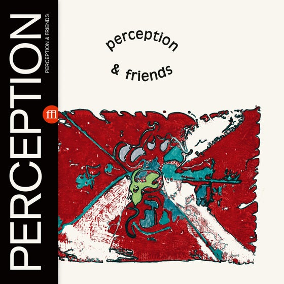 Image of PERCEPTION - AND FRIENDS (FFL052)