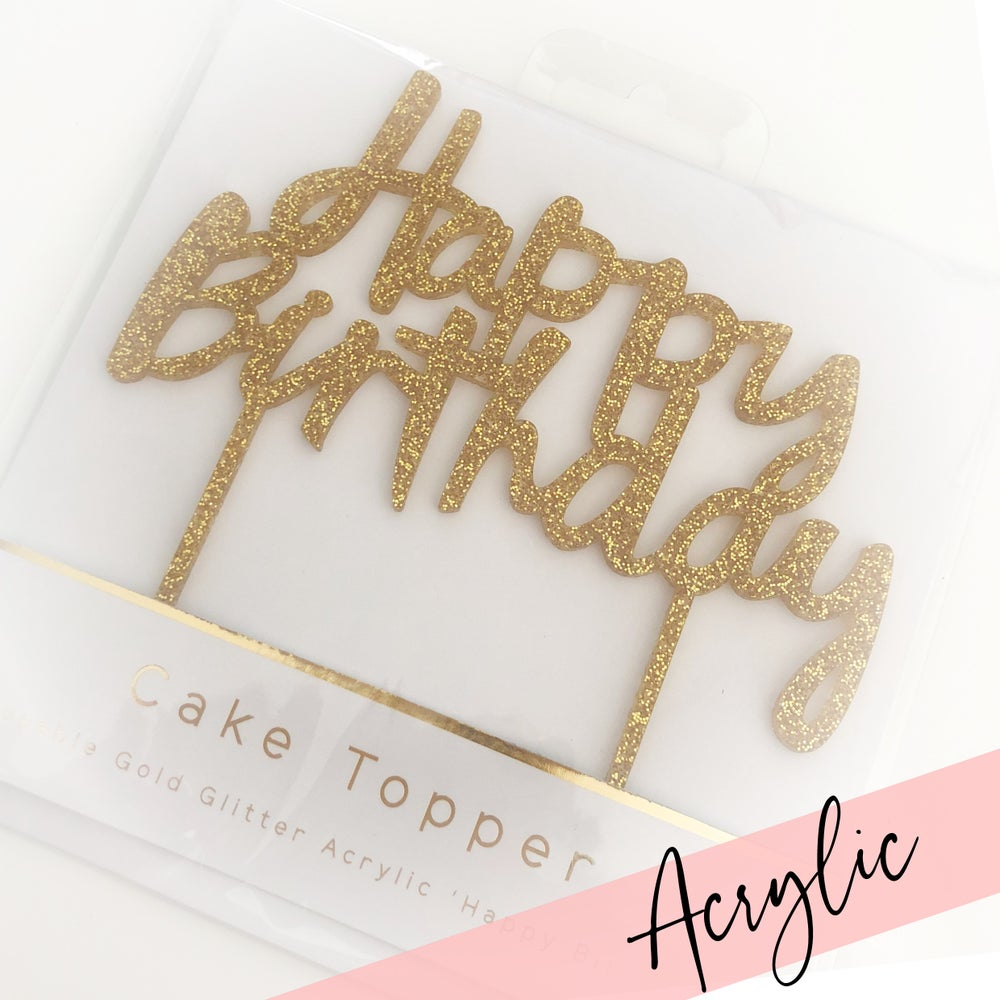Image of Acrylic Glitter - Happy Birthday Cake Topper - Gold / Rose gold / Silver