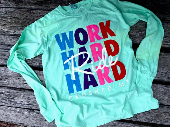 Image of Mint Long Sleeve Work Hard Ride Hard Shirt