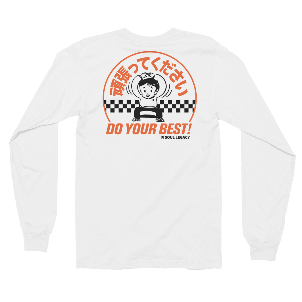 "Image of SOUL LEGACY ""Do Your Best!"" Longsleeve"