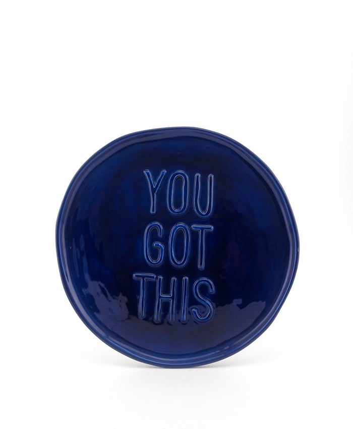 You Got This Blue Plate