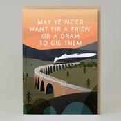 Image of Frien' or dram to gie them (Card) SC102