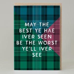Image of Best ye hae iver seen Tartan (Card) TN036