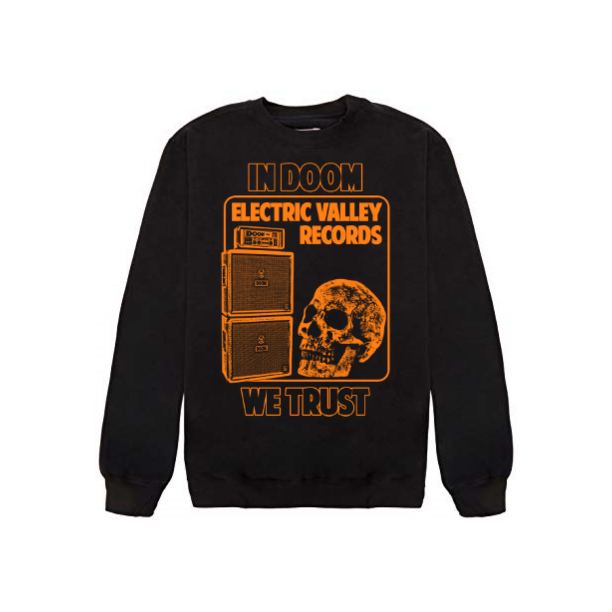 Image of IN DOOM WE TRUST Sweatshirt