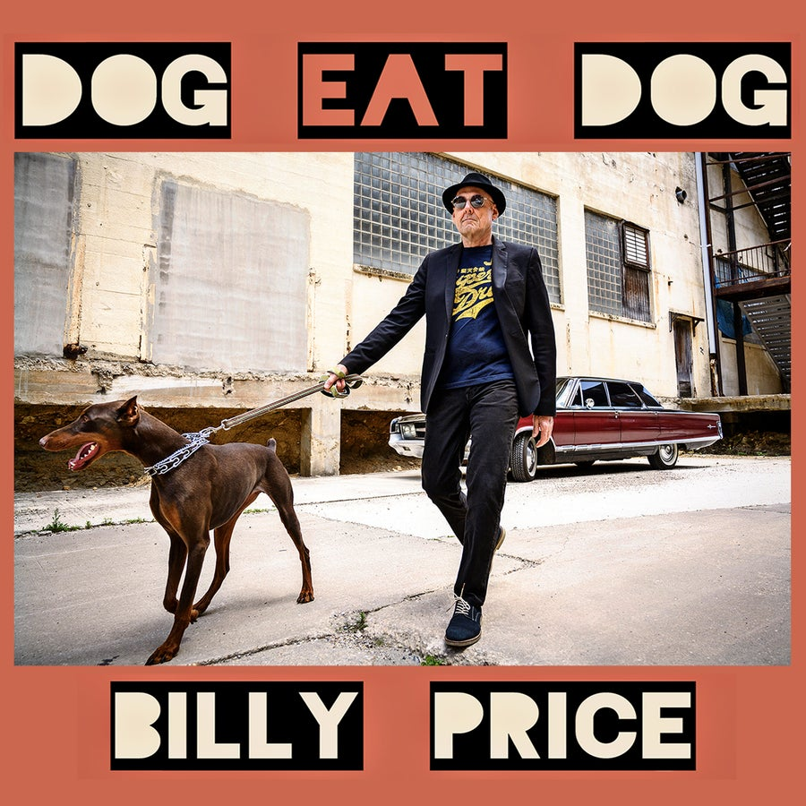 "Image of Billy Price - ""Dog Eat Dog"""