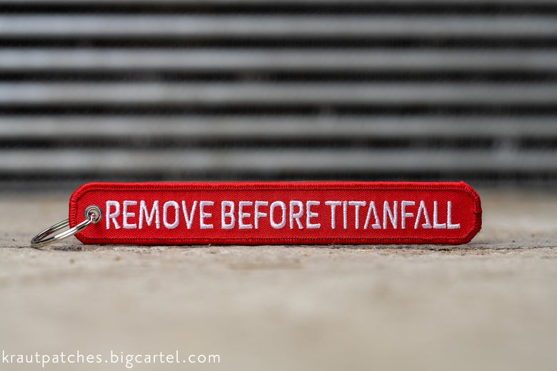 Image of Remove Before Titanfall keychain
