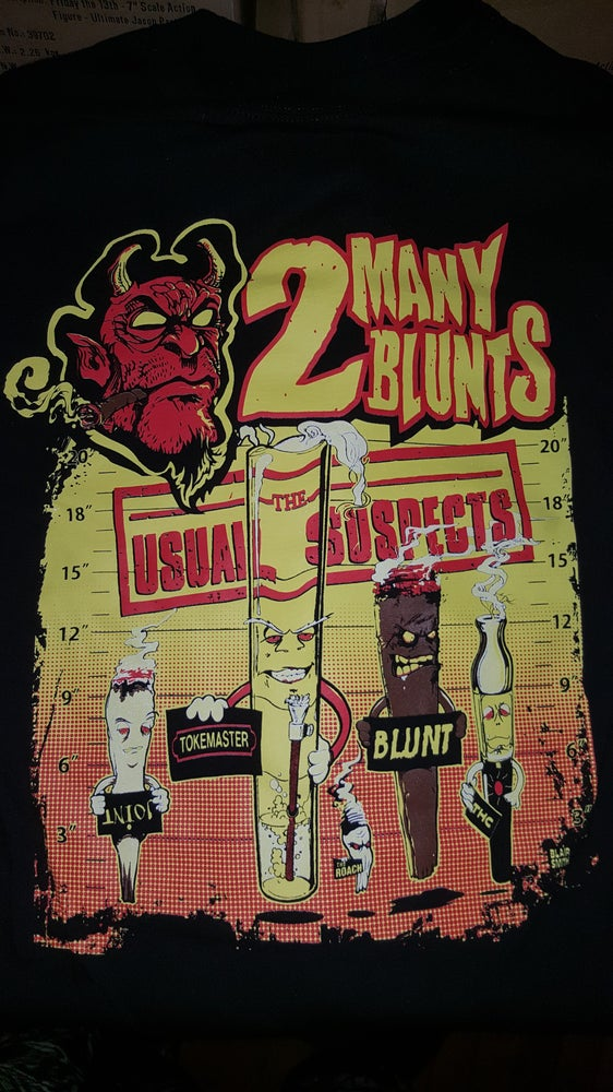 Image of 2 MANY BLUNTS USUAL SUSPECTS T SHIRT (IN STOCK)