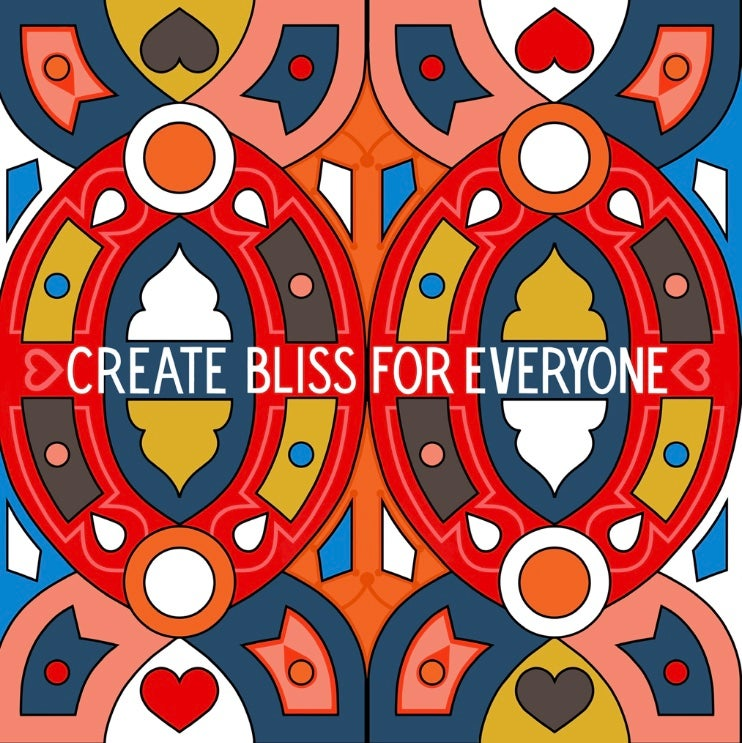 Create Bliss For Everyone, 2019 50cm2 and 12inch Print