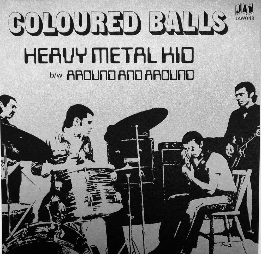 "Image of COLOURED BALLS ""Heavy Metal Kid"" b/w ""Around And Around"" 7"" JAW043"