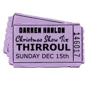 Image of Darren Hanlon - THIRROUL - SUNDAY 16th DEC - $26