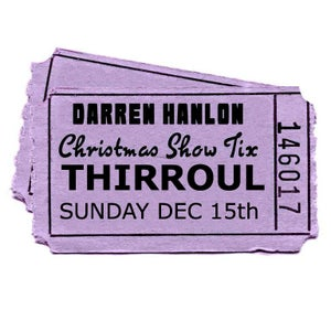 Image of Darren Hanlon - THIRROUL - SUNDAY 16th DEC - $26