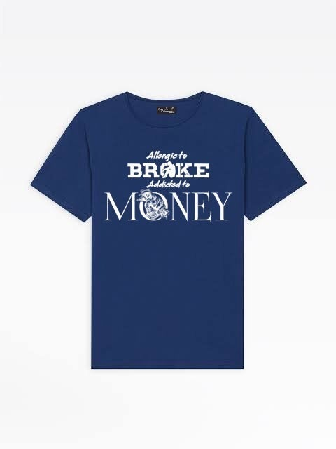 Image of Allergic To Broke / Addicted To Money (T-shirt)
