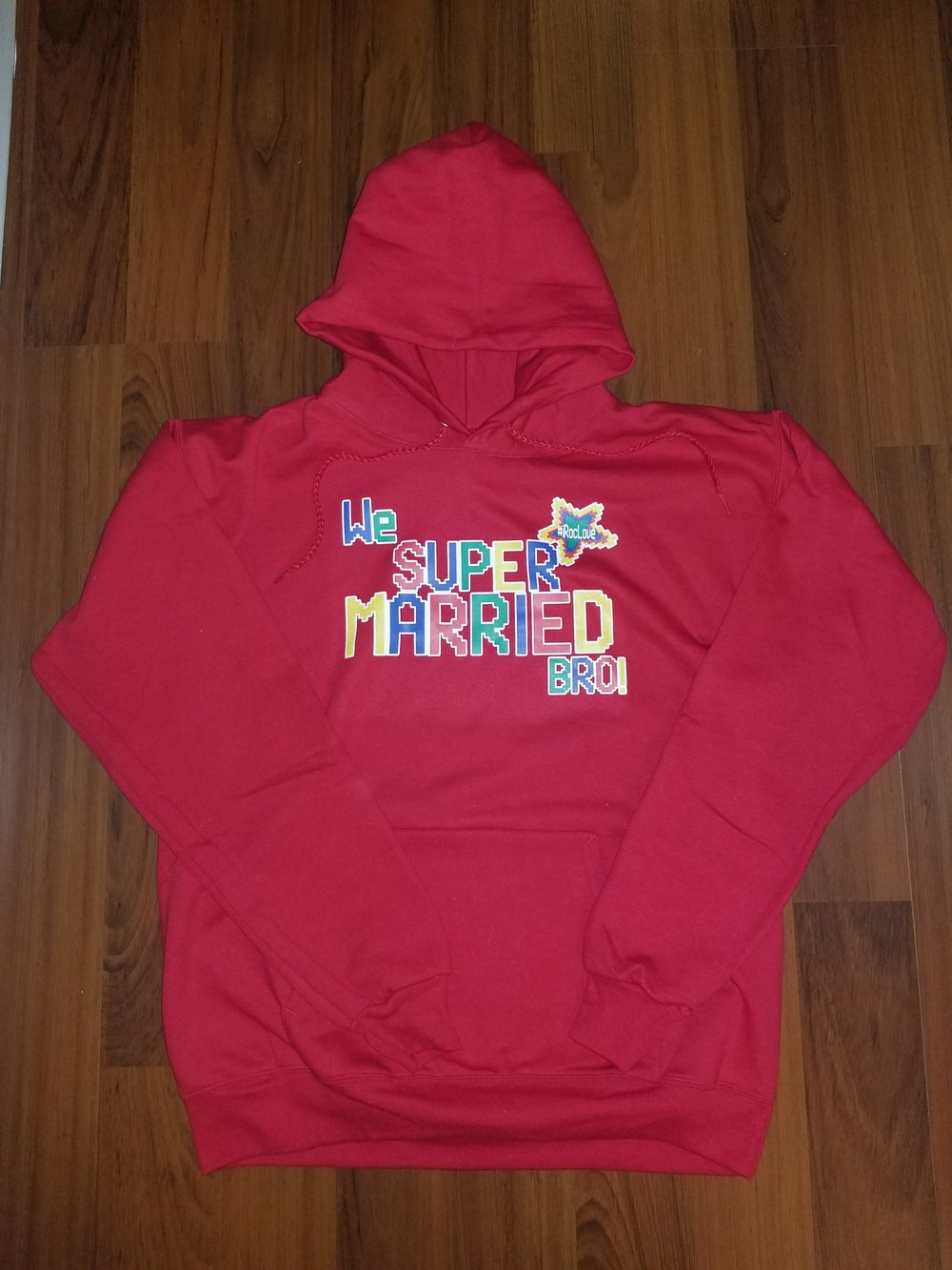 Image of #iRocLove Hoodie Season #WeSuperMarriedBro!