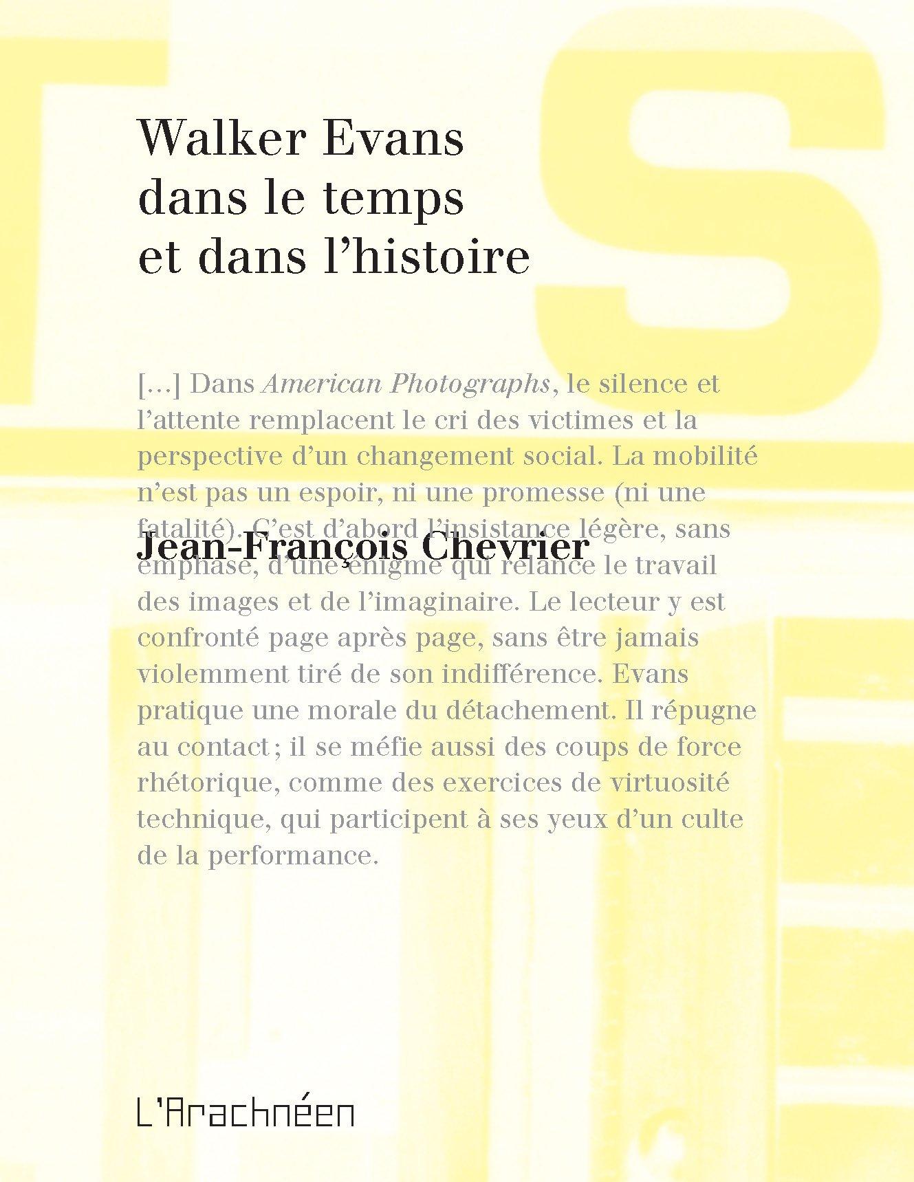 Image of Walker Evans dans le temps et dans l'histoire Jean-François Chevrier