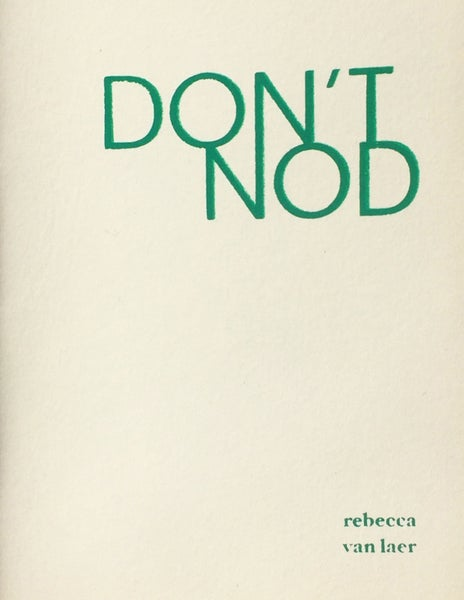 Image of Don't Nod by Rebecca van Laer