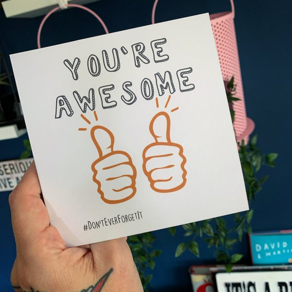 Image of You're Awesome
