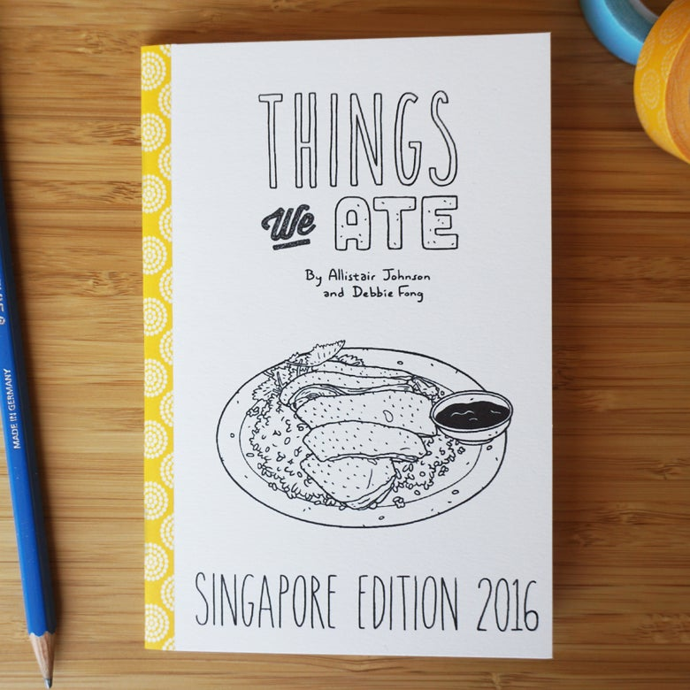 Image of THINGS WE ATE: SINGAPORE 2016