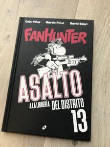 Image of Fanhunter: Asalto a la librería del distrito 13. Cómic. AGOTADO TEMPORALMENTE.