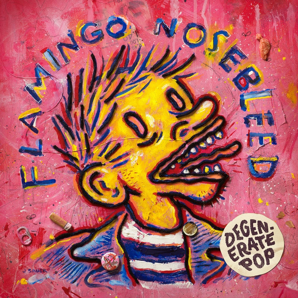 Image of Flamingo Nosebleed - Degenerate Pop Lp