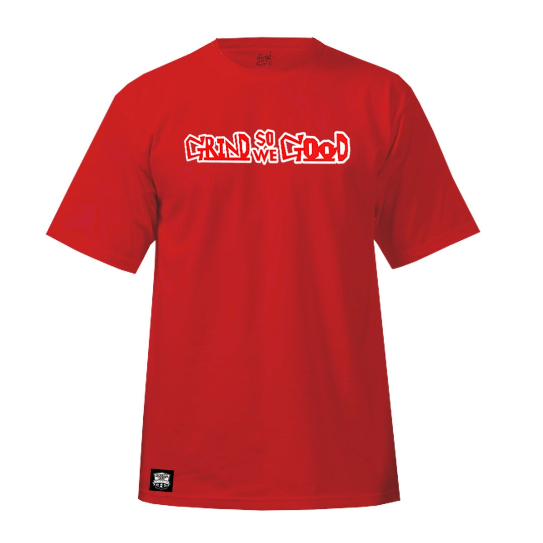 "Image of  ""Grind So We Good"" OG Gear"