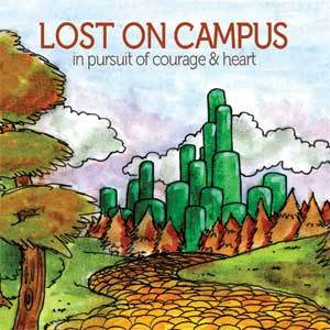 Image of Lost On Campus - In Pursuit Of Courage & Heart